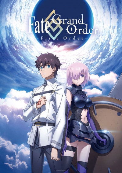 Судьба/Великая Кампания: Первая Миссия / Fate/Grand Order: First Order [ТВ-спэшл]