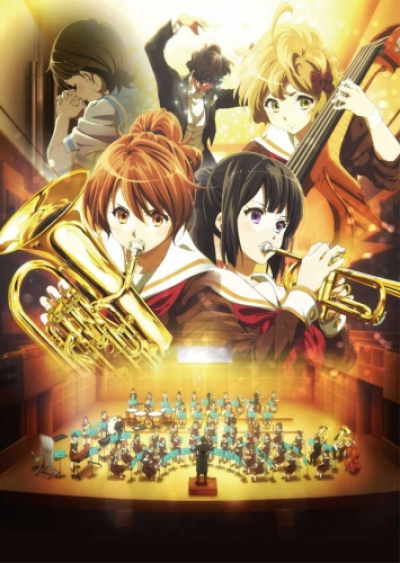 Играй, эуфониум! (фильм) / Gekijouban Hibike! Euphonium [Movie]